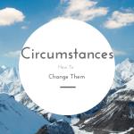Change circumstances